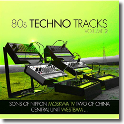 Cover: 80s Techno Tracks Vol. 2 - Various Artists