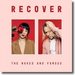 Cover: The Naked and Famous - Recover