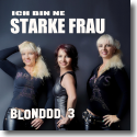 Cover:  Blonddd 3 - Ich bin ne starke Frau