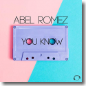 Cover: Abel Romez - You Know