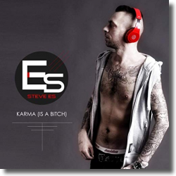 Cover: Steve Es - Karma (Is A Bitch)