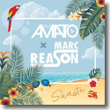 Cover: DJ Amato & Marc Reason - Suaste