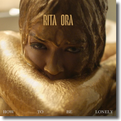 Cover: Rita Ora - How To Be Lonely