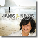 Cover: Janis Nikos - Mach die Welt zum Abenteuer