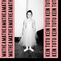 Cover: Mathea - Kein Tutu