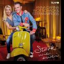 Cover:  Anna-Carina Woitschack & Stefan Mross - Stark wie zwei
