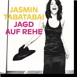 Cover: Jasmin Tabatabai - Jagd auf Rehe