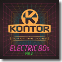Cover: Kontor Top Of The Clubs - Electric 80s Vol. 2 - Various Artists