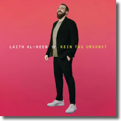 Cover: Laith Al-Deen - Kein Tag umsonst