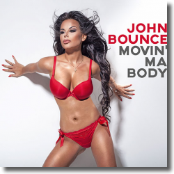 Cover: John Bounce - Movin' Ma Body