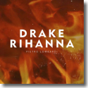 Cover: Pietro Lombardi - Drake & Rihanna