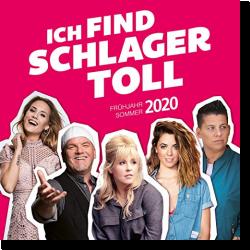 Cover: Ich find Schlager toll - Frühjahr/Sommer 2020 - Various Artists