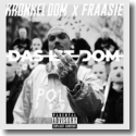 Cover:  Kronkel Dom x Fraasie - Das ist Dom