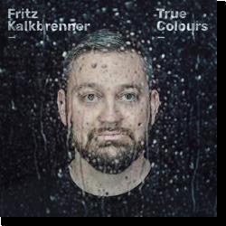 Cover: Fritz Kalkbrenner - True Colours
