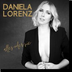 Cover: Daniela Lorenz - Alles oder nie