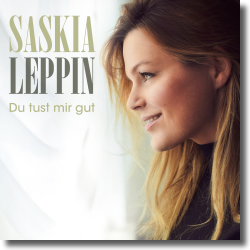 Cover: Saskia Leppin - Du tust mir gut