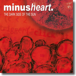 Cover: Minusheart - The Dark Side Of The Sun