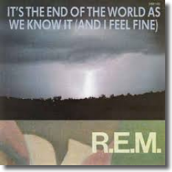 Cover: R.E.M. - It's The End Of The World As We Know It (And I Feel Fine)