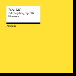 Cover: Pöbel MC - Bildungsbürgerprolls