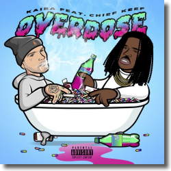 Cover: Kaiba feat. Chief Keef - Overdose