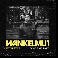 Cover: Wankelmut & SVEA - Give & Take