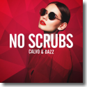 Cover: Calvo & Dazz - No Scrubs