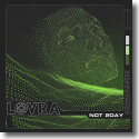Cover: LOVRA - Not 2Day