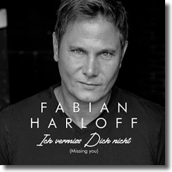 Cover: Fabian Harloff - Ich vermiss Dich nicht (Missing you)
