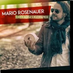 Cover: Mario Rosenauer - Dreilagiges Klopapier