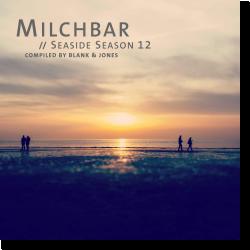 Cover: Milchbar - Seaside Season 12 - Various Artists