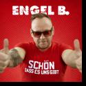 Cover: Engel B. - Schön, dass es uns gibt