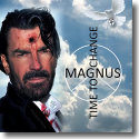 Cover:  Magnus - Time To Change
