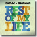 Cover:  Sigma & Shakka - Rest Of My Life