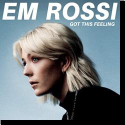 Cover: Em Rossi - Got This Feeling