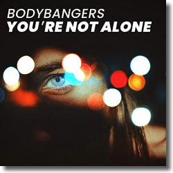 Cover: Bodybangers - You're Not Alone