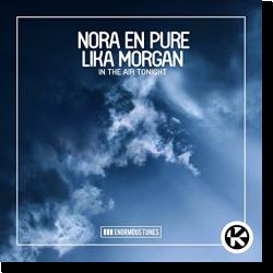 Cover: Nora En Pure & Lika Morgan - In The Air Tonight