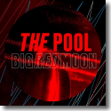 Cover:  The Pool - Big Red Moon