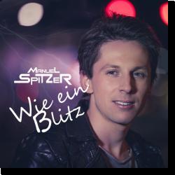 Cover: Manuel Spitzer - Wie ein Blitz