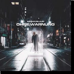 Cover: Ardian Bujupi - Ohne Warnung