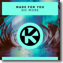 Cover:  Made For You - No More