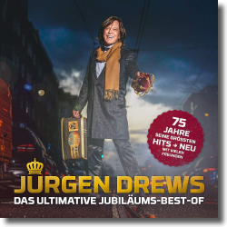 Cover: Jürgen Drews - Das Ultimative Jubiläums-Best-Of