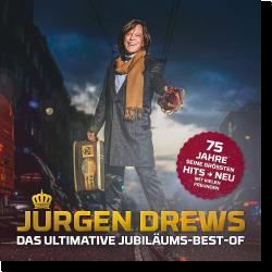 Cover: Jürgen Drews - Das Ultimative Jubiläums-Best-Of