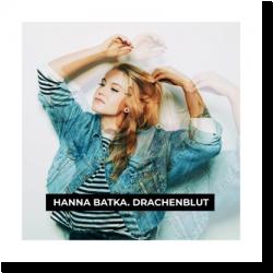 Cover: Hanna Batka - Drachenblut
