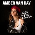 Cover: Amber Van Day - Kids In The Corner