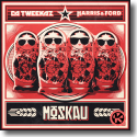 Cover: Da Tweekaz & Harris & Ford - Moskau