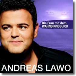Cover: Andreas Lawo - Die Frau mit dem Wahnsinnsblick
