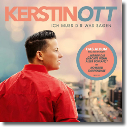 Cover: Kerstin Ott - Ich muss Dir was sagen (Neue Version)