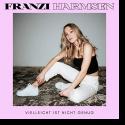 Cover: Franzi Harmsen - Vielleicht ist nicht genug