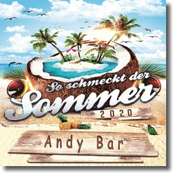 Cover: Andy Bar - So schmeckt der Sommer (2020)