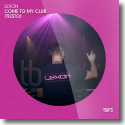 Cover:  Lexon - Come To My Club (Tiesto)